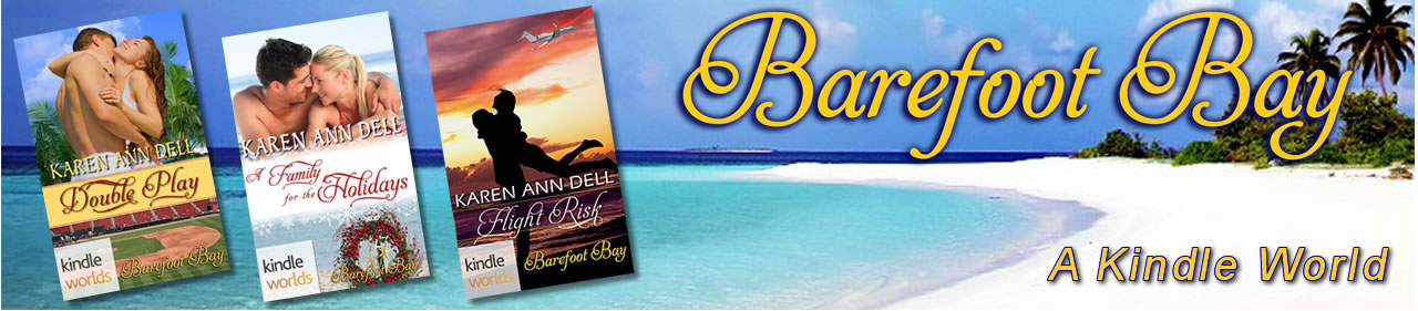 Barefoot Bay Kindle World Books by Karen Ann Dell